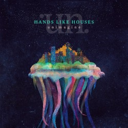 hands-like-houses-unimagine